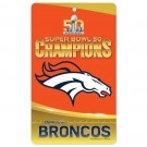 Denver Broncos SuperBowl 50 Champs Plastic Sign